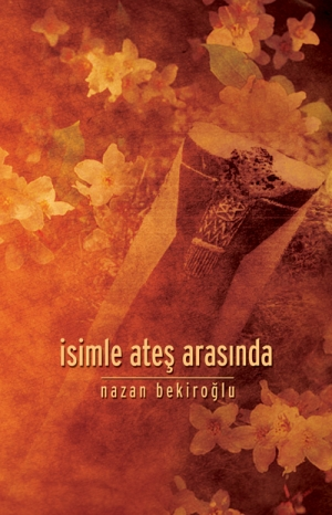 isimle-ates-arasinda-nazan-bekiroglu