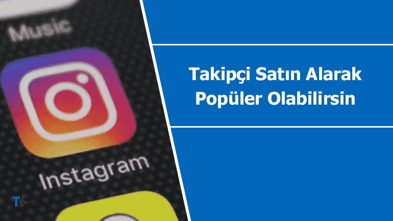 Instatakipci.com ile aktif takipçi satın alarak Instagram üzerinde popüler ol
