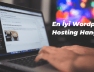 en-iyi-wordpress-hosting-tavsiyesi-min